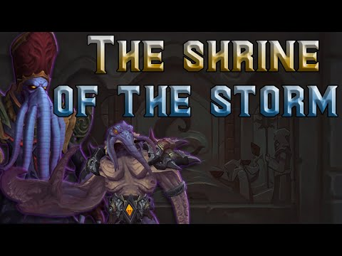 The Story of Shrine of the Storm  Battle for Azeroth Lore