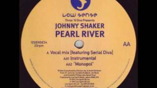 JOHNNY SHAKER : Pearl River