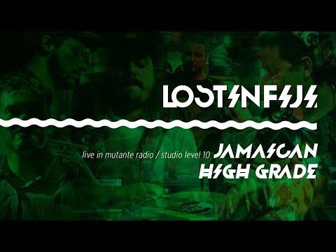 Lost in Fiji - Jamaican High Grade (Live Mutante Radio)