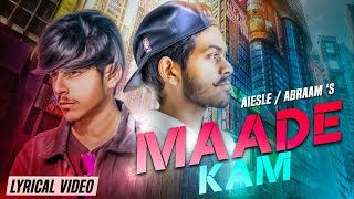 Maade Kam | Aiesle & Abraam | Ranbir Bath | New Punjabi Songs 2018 | 62 West Music