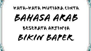 Download Kata Kata Cinta Bahasa Arab Bikin Baper New Mp3 Mp4
