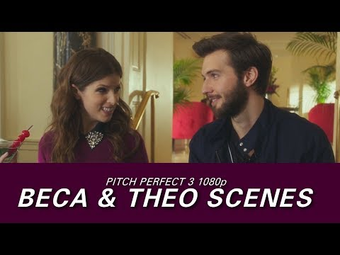 Beca & Theo Scenes (Pitch Perfect 3) 1080p