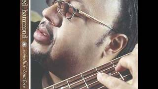 Your Love Is - Fred Hammond