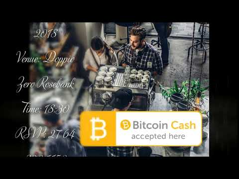 July Joburg Bitcoin Cash  Meetup