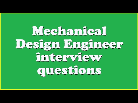Mechanical Design Engineer Interview Questions Youtube