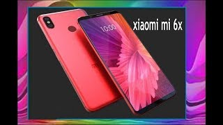Xiaomi Mi 6X first look with full specification!!!!!!!