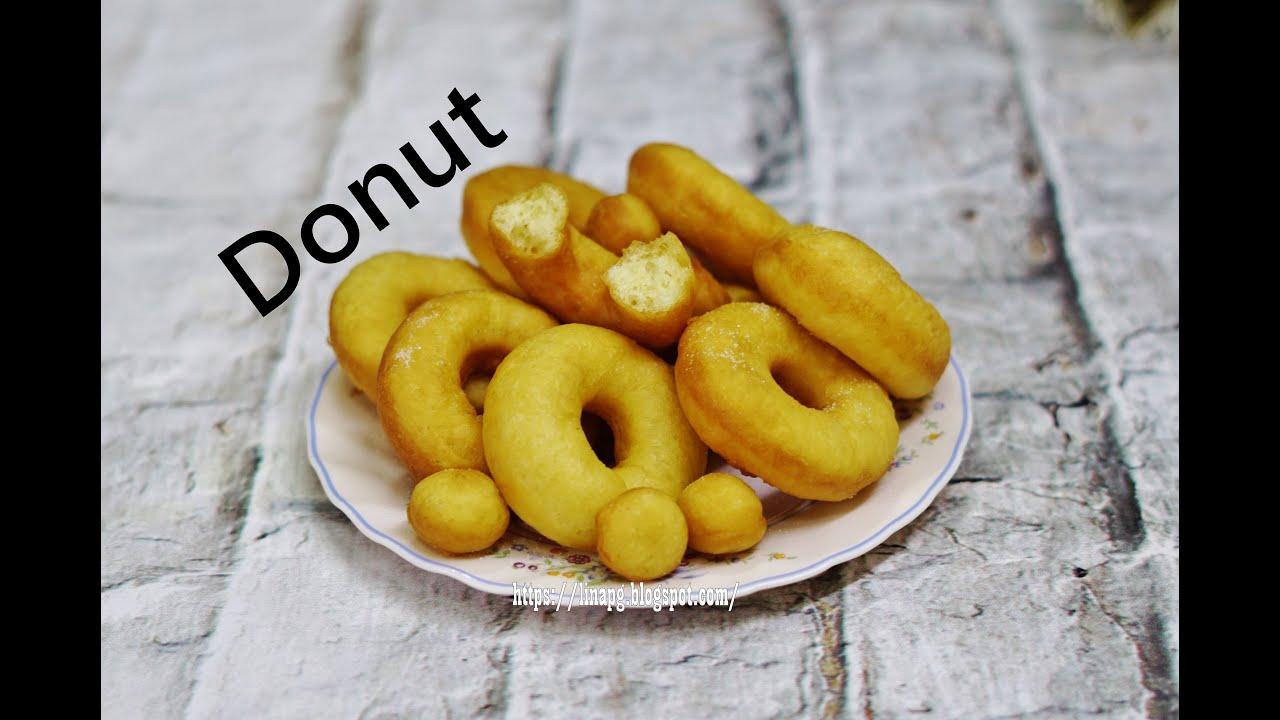 Resepi Kuih Donat | Donut Sedap & Lembut | Donat Kampung ...