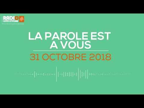 ''La parole est à vous'' du 31 Octobre 2018-Radio Côte d'Ivoire