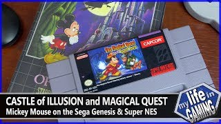 Castle of Illusion & Magical Quest Starring Mickey Mouse :: Game Showcase / MY LIFE IN GAMING