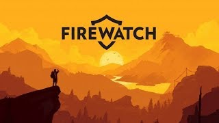 Firewatch #4