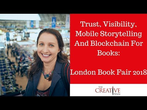 Trust, Visibility, Mobile Storytelling And Blockchain For Books #LBF2018