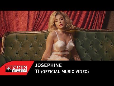 Josephine - Τι - Official Music Video