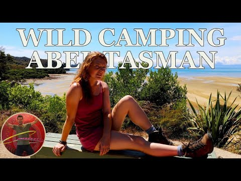 CAN YOU DO WILD CAMPING IN ABEL TASMAN? - Ep 74