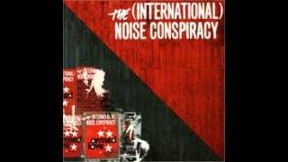 Watch International Noise Conspiracy This Side Of Heaven video