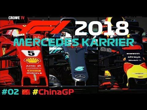 F1 2018 MOD - Mercedes KARRIER // CHINA  - SHANGHAI