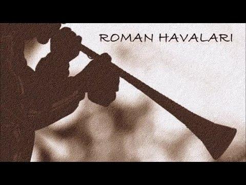 Roman Havaları - Soma Gaydası