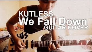 We Fall Down By Kutless Guitar Cover