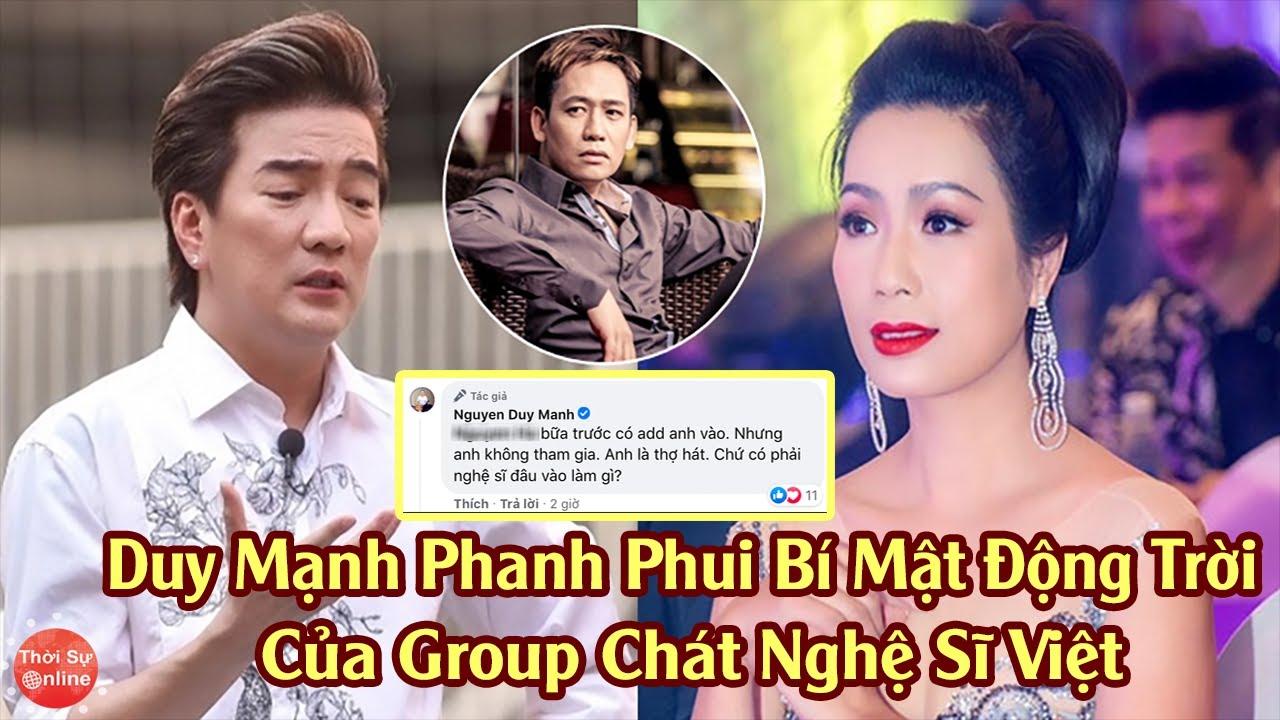 Duy Mạnh Phanh Phui Bí Mật Động Trời Của Group Chat Nghệ Sĩ Việt Nghi Có Mr.Đàm, Trịnh Kim Chi