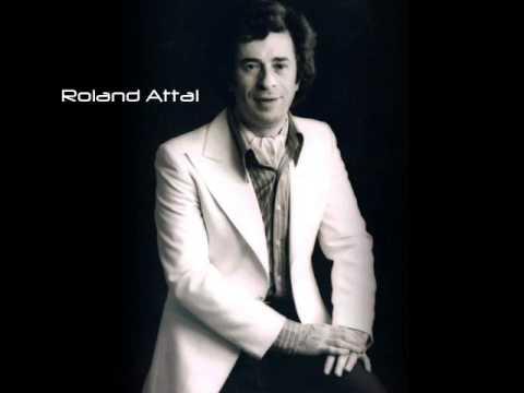 """Roland Attal - """"Mon Ami"""""""