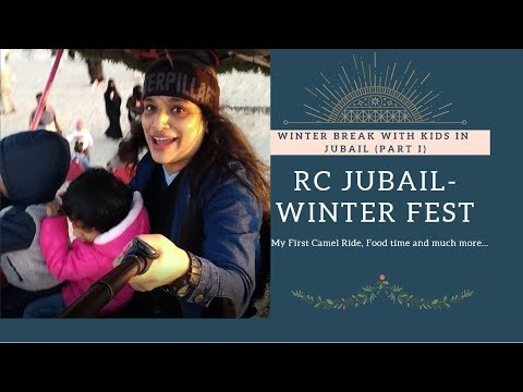 Royal Commission of Jubail - Winter Fest | vlog3 | PART 1