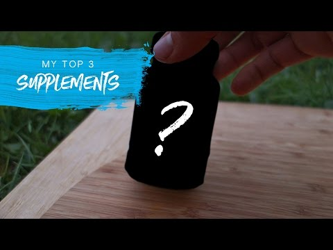 My Top 3: Supplements