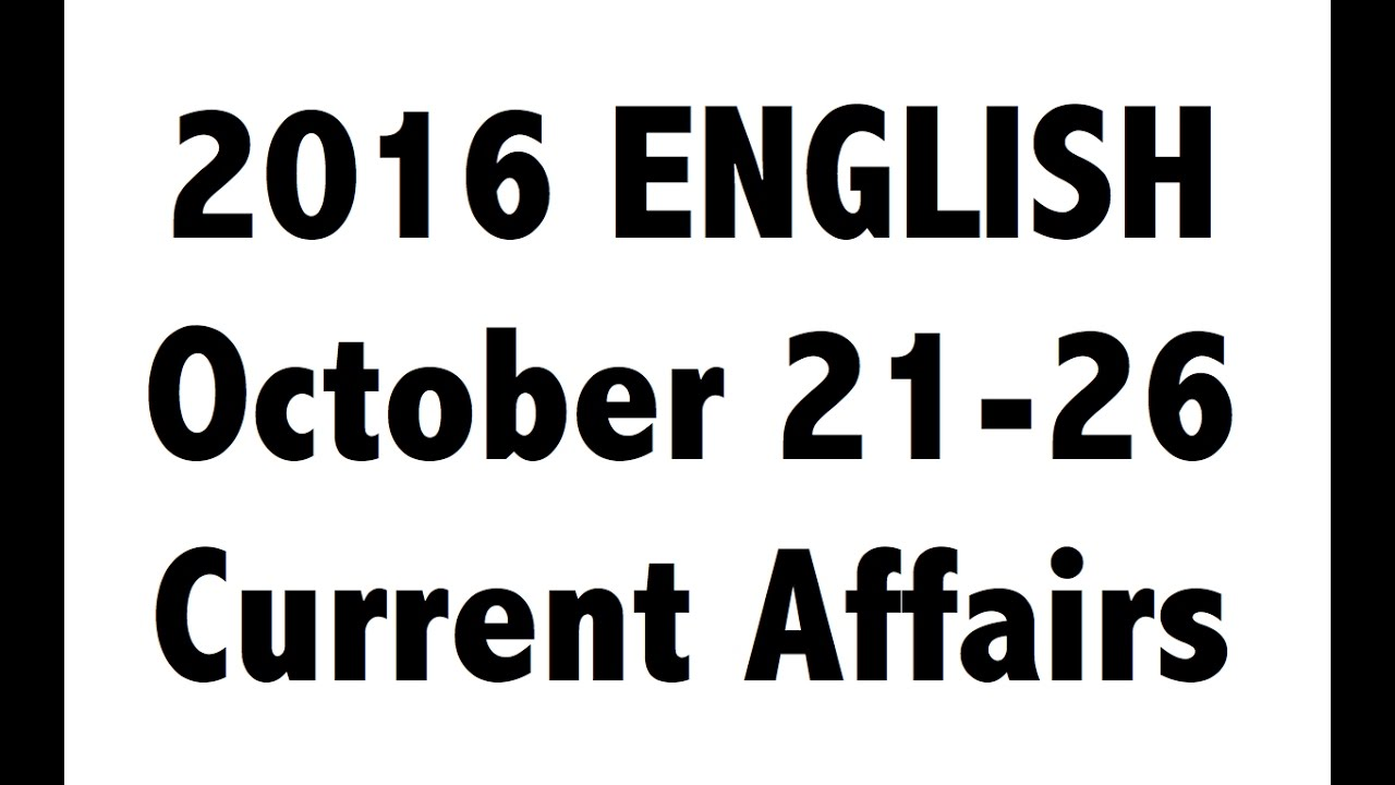 (English) October 4th week 21-26th current affairs MCQ