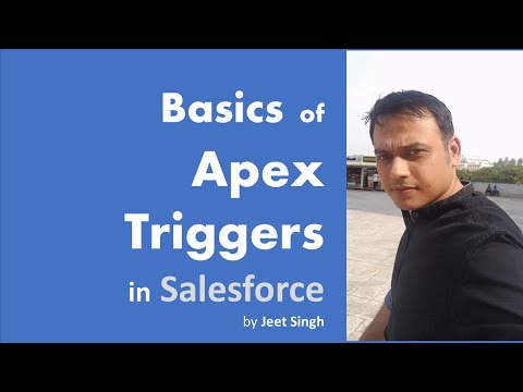 Apex Triggers   Basics of Apex Triggers and Basic Examples