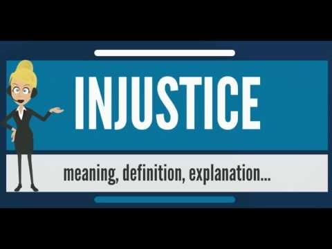What is INJUSTICE? What does INJUSTICE mean? INJUSTICE meaning, explanation & pronunciation