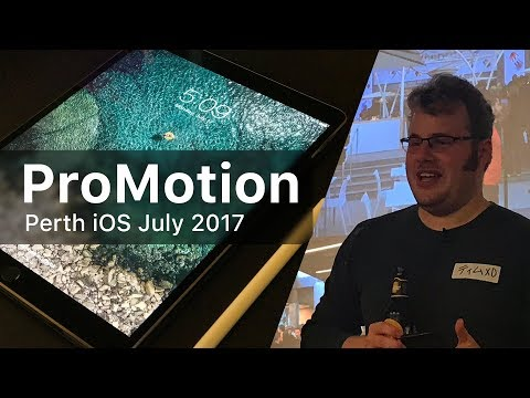 ProMotion - Perth iOS Meetup July 2017