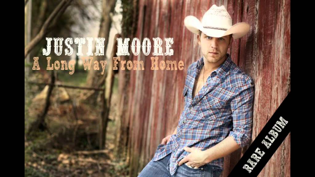 7b36689a3 Justin Moore - A Long Way From Home