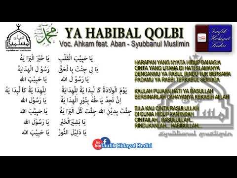 Teks Ya Habibal Qolbi - Hafidzul Ahkam feat. Nurus Sya'ban - Syubbanul Muslimin (Bikin Baper!!!)