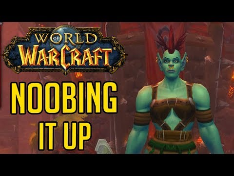 Noobing It Up (World of Warcraft Stream Highlights)