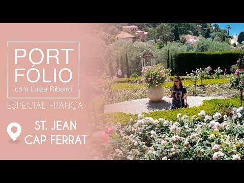 Programa Portfólio 28 07 2018 Especial França - Saint-Jean-Cap-Ferrat parte 3