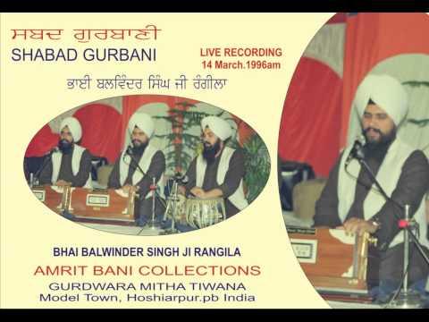 Satgur Ki Sewa Saffal Hai By Bhai Balwinder Singh Ji Rangila