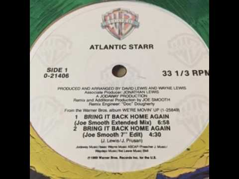 Atlantic Starr Bring It Back Home Again (Underground Remix)