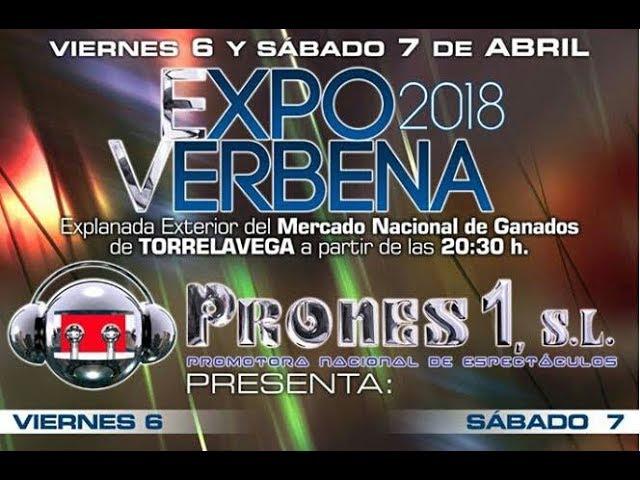 EXPO VERBENA PRONES 2018 EN DIRECTO