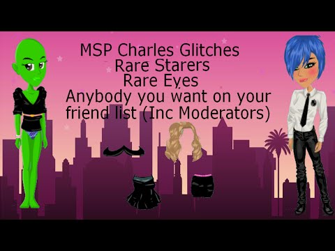 MSP Charles Tutorial - Rare Eyes, Rare Starters + Moderator on your friendlist???