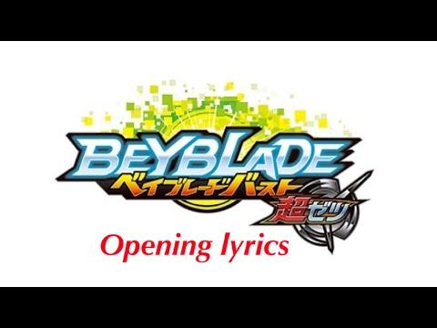 Beyblade Burst Chouzetsu Opening Lyrics