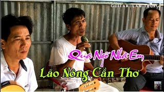 Qua Ngõ Nhà Em / Lão Nông BOLERO cần Thơ / guitar Lâm Thông / st Vinh Sử