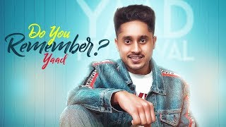 Do You Remember Yaad Free MP3 Song Download 320 Kbps