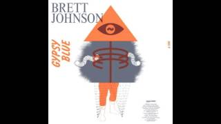 Brett Johnson - Gypsy Blue  [OFFICIAL]