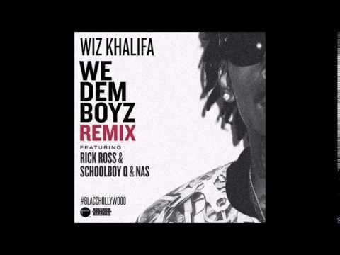 Download Wiz Khalifa - We Dem Boyz (Remix) feat. Rick Ross, Schoolboy Q & Nas [official audio]