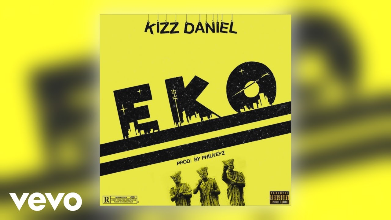 Download Kizz Daniel - Eko (Official Audio)