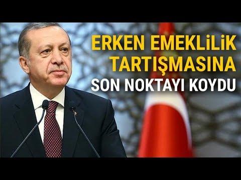 Cumhurbaşkanı Erdoğan'dan Erken Emeklilik Açıklaması | EYT Son Dakika