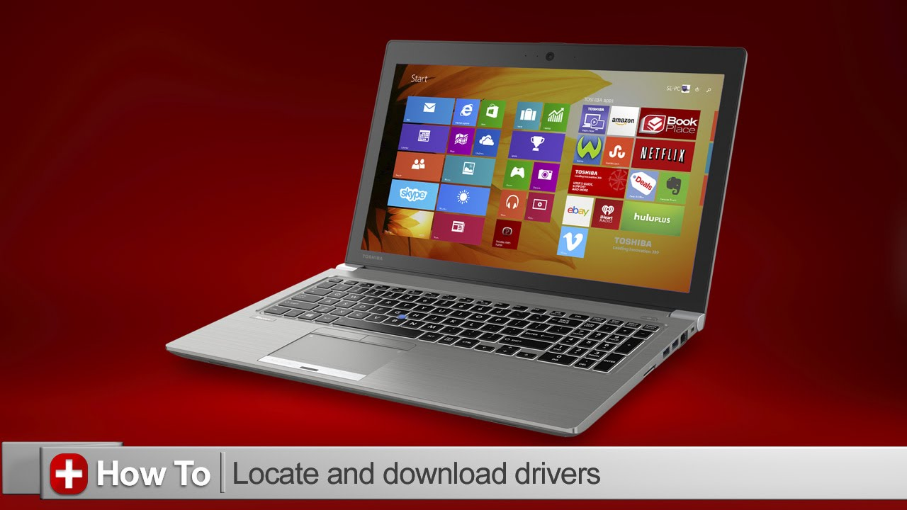 Toshiba How-To: Download updated drivers and software for your