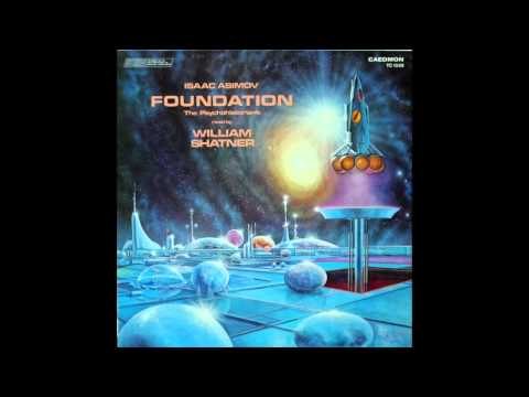William Shatner reads Foundation by Isaac Asimov Vinyl Side 1
