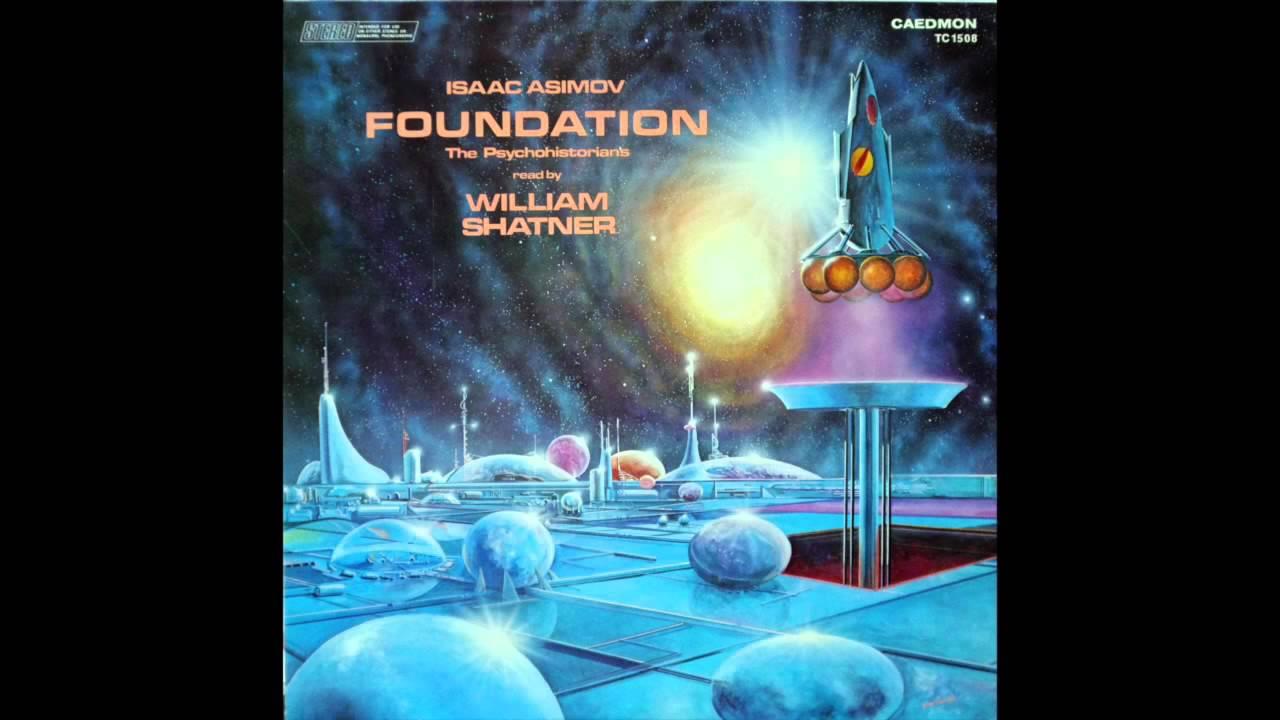 William Shatner Reads Foundation By Isaac Asimov Vinyl