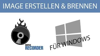 WIN: DISK IMAGE ERSTELLEN – ISO AUF CD / DVD BRENNEN – CD / DVD RIPPEN – FREE – HOWTO