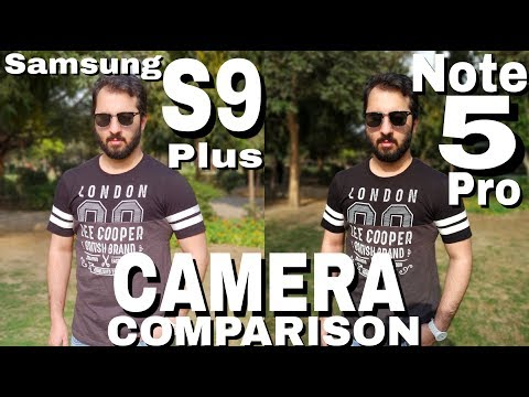 Samsung S9 Plus vs Redmi Note 5 Pro Camera Comparison|Samsung Galaxy S9 Plus Camera Review