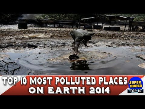 Top 10 Most Polluted Places on earth 2018 - HD Latest 2018
